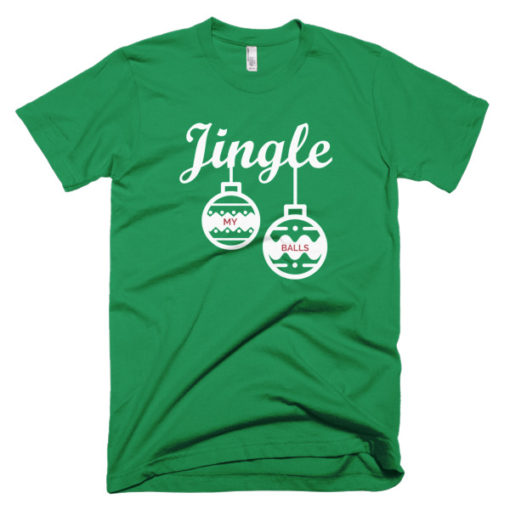 funny christmas jingle my balls green t-shirt