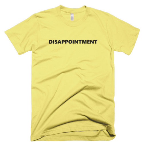 Disappointment yellow shirt