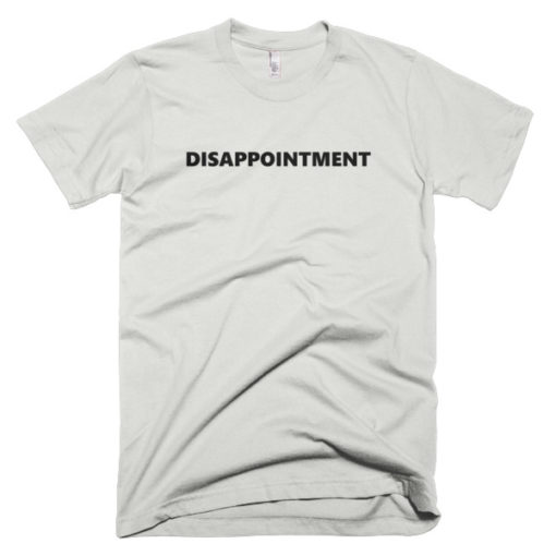 Disappointment apparel