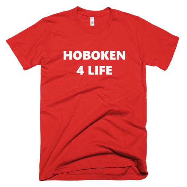 Hoboken For Life shirt apparel